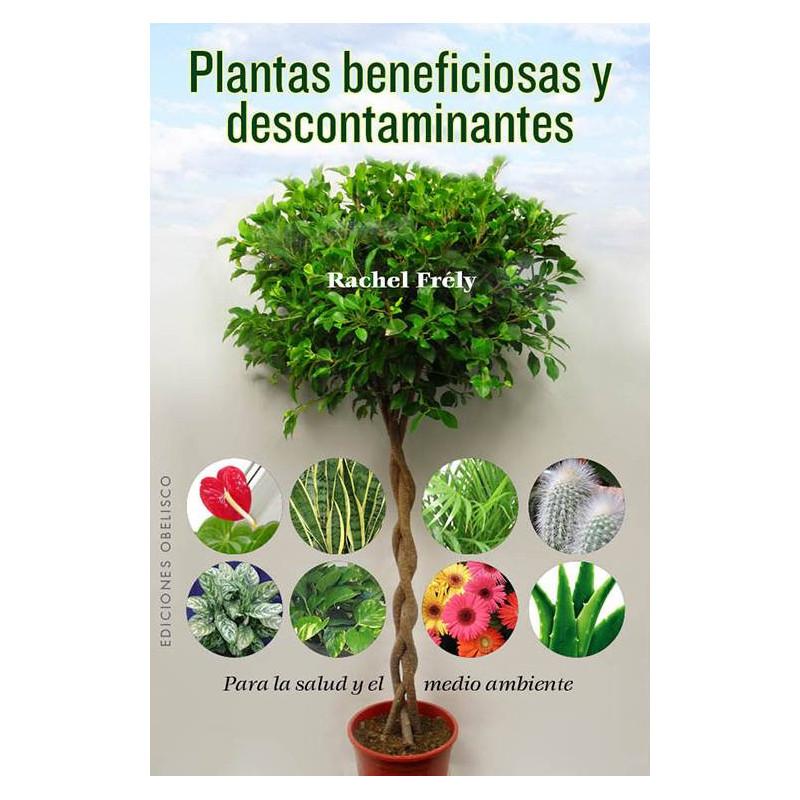 Plantas beneficiosas y descontaminantes -Rachel Frély