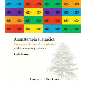 Libro Aromaterapia energética - Amyris ediciones