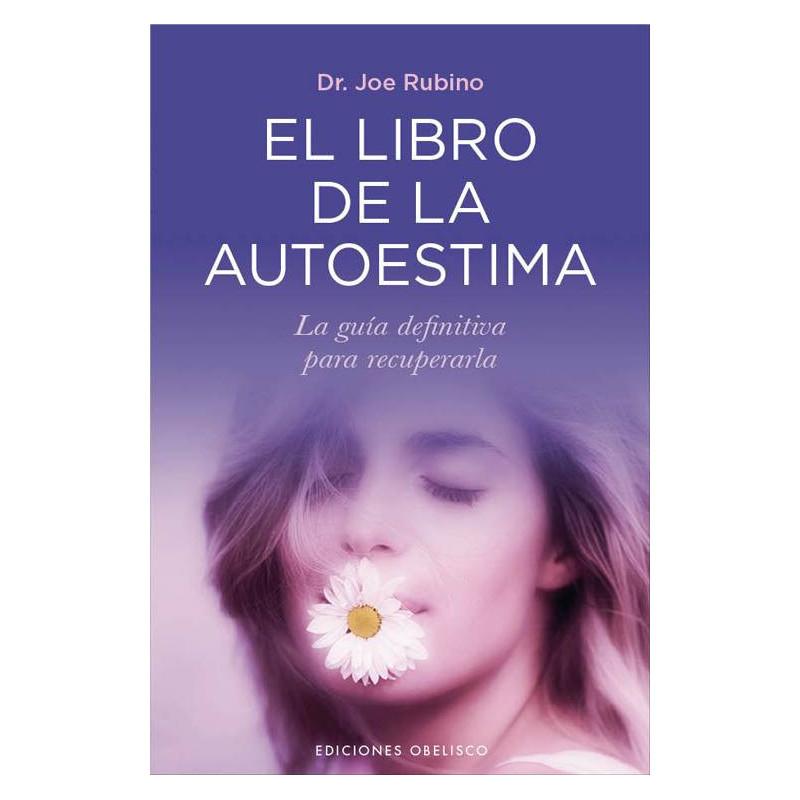 El libro de la autoestima- Joe Rubino