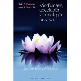 Mindfulness, aceptación y psicología positiva