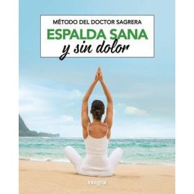 Método del doctor Sagrera. Espalda sana y sin dolor