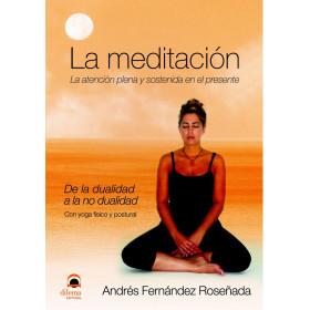 La meditación: la atención plena y sostenida en el presente