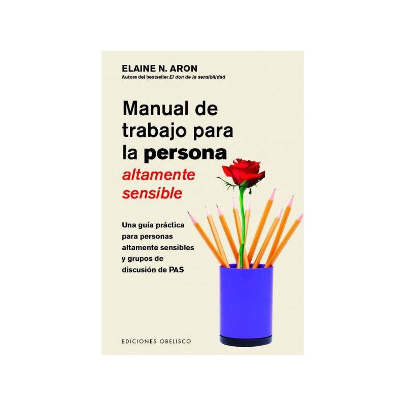 Manual de trabajo para la personas altamente sensible