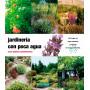 Jardinería con poca agua- Günther Kunkel y Mary Anne Kunkel