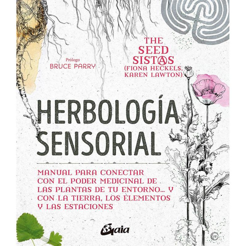 Herbología sensorial -Fiona Heckels; Karen Lawton